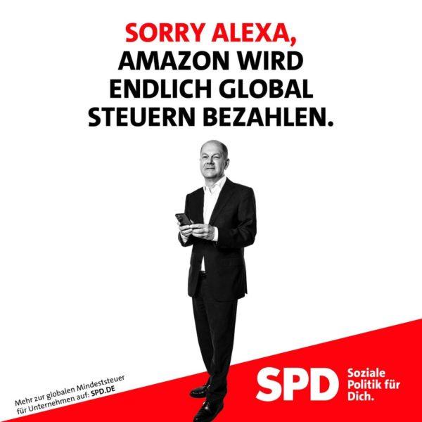 Sharepic zur globalen Mindeststeuer für Unternehmen mit Olaf Scholz: Sorry Alexa, Amazon wird endlich global Steuern bezahlen.