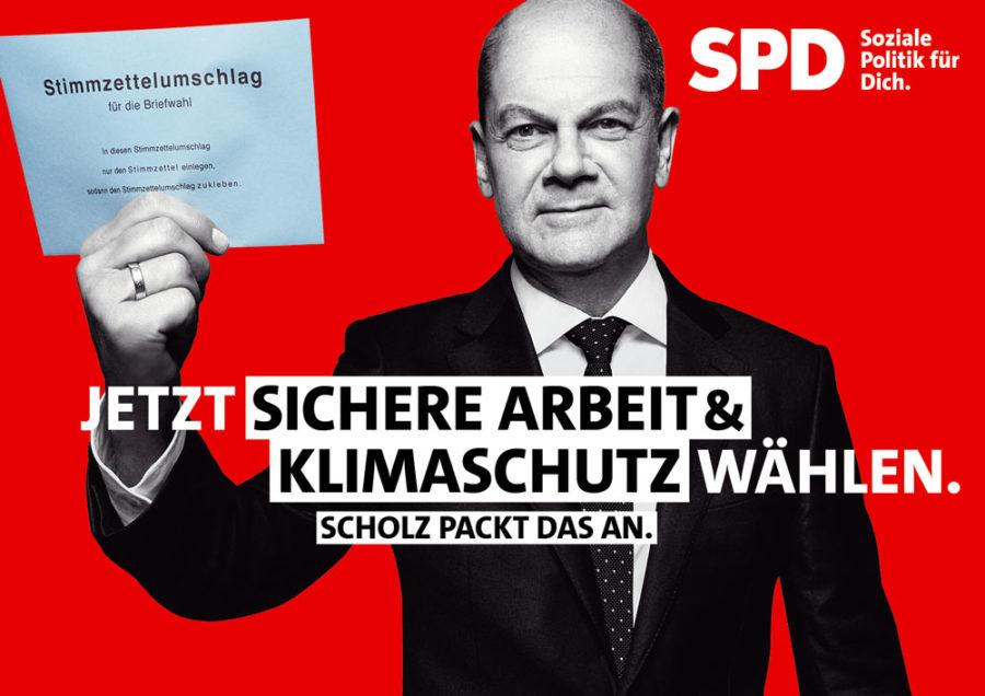 """Bundestagswahl 2021 - Plakat mit Olaf Scholz: """"Jetzt sichere Arbeit & Klimaschutz wählen. Scholz packt das an."""""""