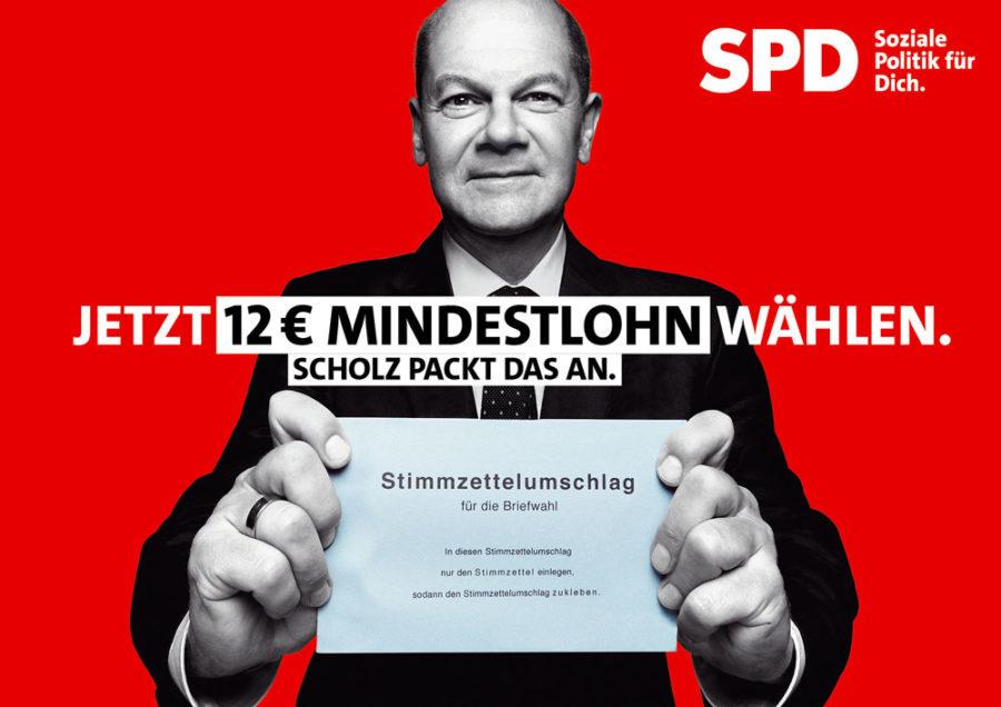 """Bundestagswahl 2021 - Plakat mit Olaf Scholz: """"Jetzt 12 Euro Mindestlohn wählen. Scholz packt das an."""""""