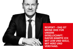 Screenshot von SPD.de, Kanzlerkandidat Olaf Scholz: Respekt - das ist meine Idee für unsere Gesellschaft. Dafür kämpfe ich mit Leib und Seele, mit Herz und Verstand.